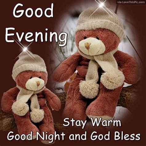 Good Evening Stay Warm Pictures, Photos, and Images for